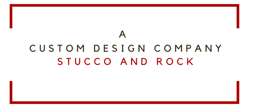 A Custom Design Company Stucco & Rock